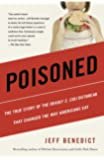 Poisoned: The True Story of the Deadly E. Coli Outbreak That Changed the Way Americans Eat