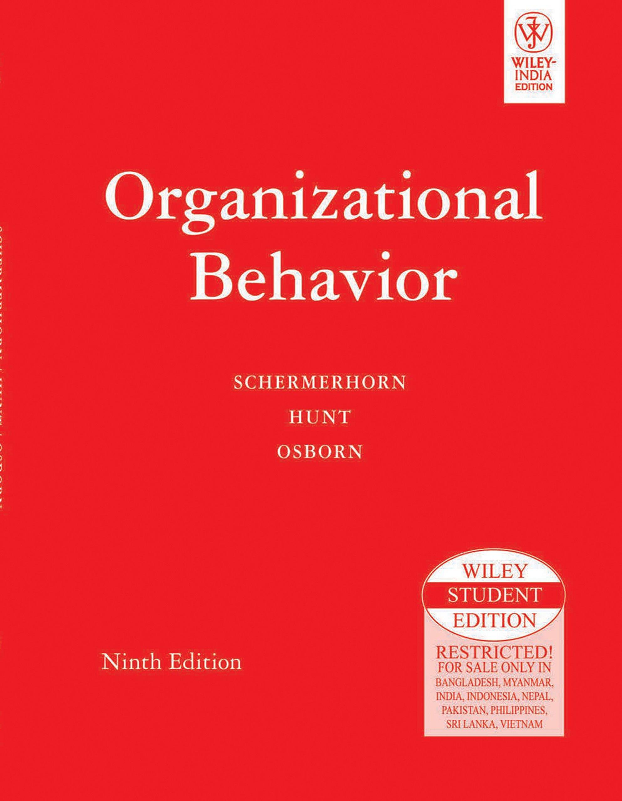 Organizational Behavior, 9th Edition: John R. Jr. Schermerhorn:  9788126508679: Amazon.com: Books