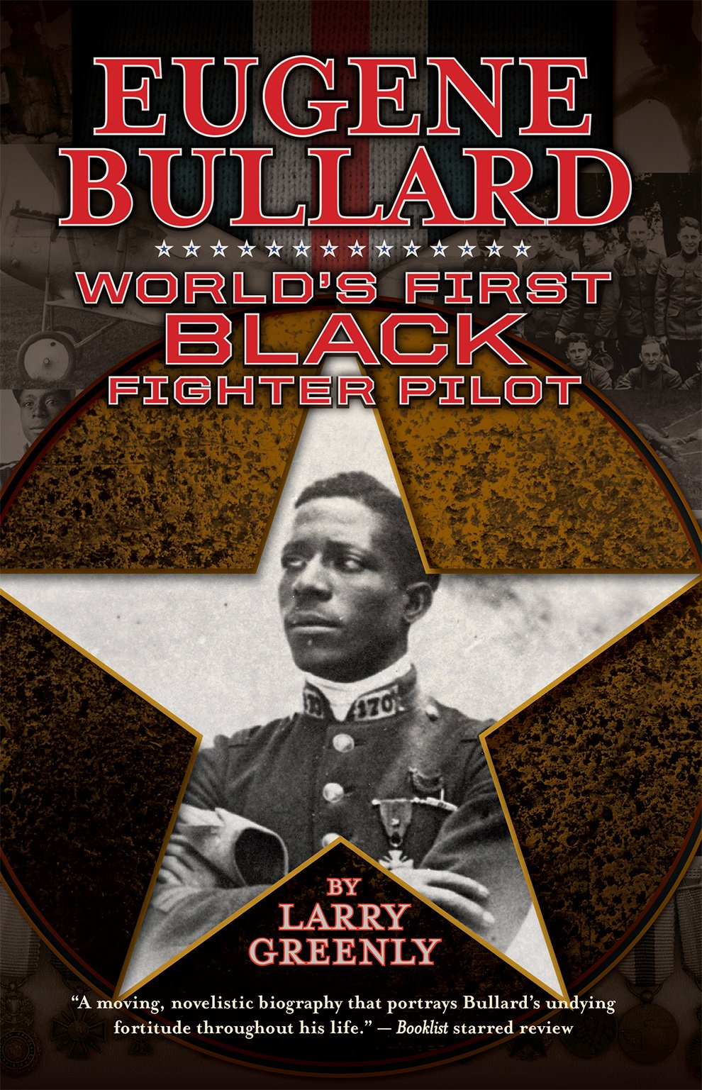 Eugene Bullard: World's First Black Fighter Pilot