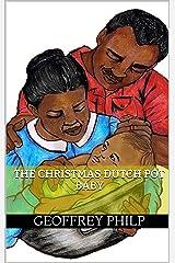 The Christmas Dutch Pot Baby Kindle Edition