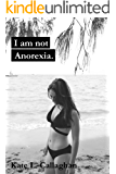 I Am Not Anorexia