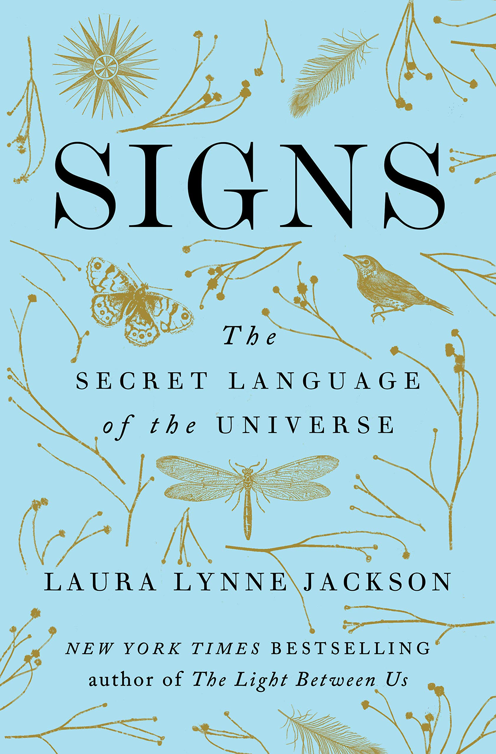 Signs: The Secret Language of the Universe: Laura Lynne