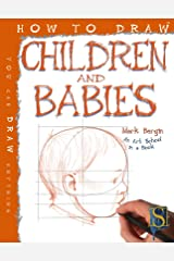How to Draw Children and Babies Kindle Edition