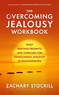 Overcoming Retroactive Jealousy: A Guide to Getting Over Your