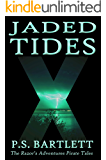 Jaded Tides (The Razor's Adventures Pirate Tales)