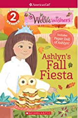 Ashyln's Fall Fiesta (Scholastic Reader, Level 2: American Girl: WellieWishers) Kindle Edition