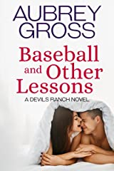Baseball and Other Lessons (Devils Ranch Book 2) Kindle Edition