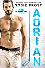 ADRIAN: A Best-Friends-To-Lovers Hockey Romance (The Ironfield Forge Hockey Romances Book 1) Kindle Edition