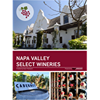 Napa Valley Select Wineries: The Napa Wine Project (English Edition)