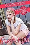 First Kiss (Sweet N' Sour Kisses Book 1)
