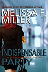 Indispensable Party (Sasha McCandless Legal Thriller Book 4) Kindle Edition