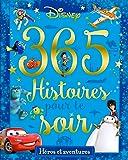 DISNEY - 365 Histoires pour le Soir - Spécial Aventure