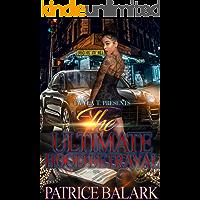 The Ultimate Hood Betrayal: A Standalone Novel