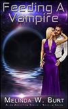 Feeding A Vampire (Alien Abduction Series Book 7)