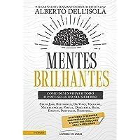 Mentes brilhantes: Como desenvolver todo o potencial do seu cérebro