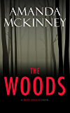 The Woods (A Berry Springs Novel)