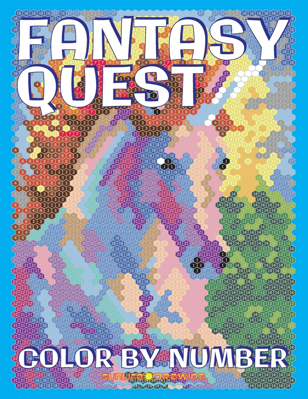 FANTASY QUEST Color by Number: Activity Puzzle Coloring Book for Adults Relaxation & Stress Relief (Coloring Quest Books, Band 6)