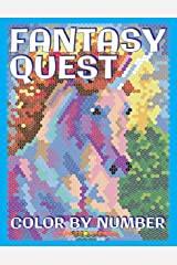 FANTASY QUEST Color by Number: Activity Puzzle Coloring Book for Adults Relaxation & Stress Relief (Coloring Quest Books) (Volume 6)