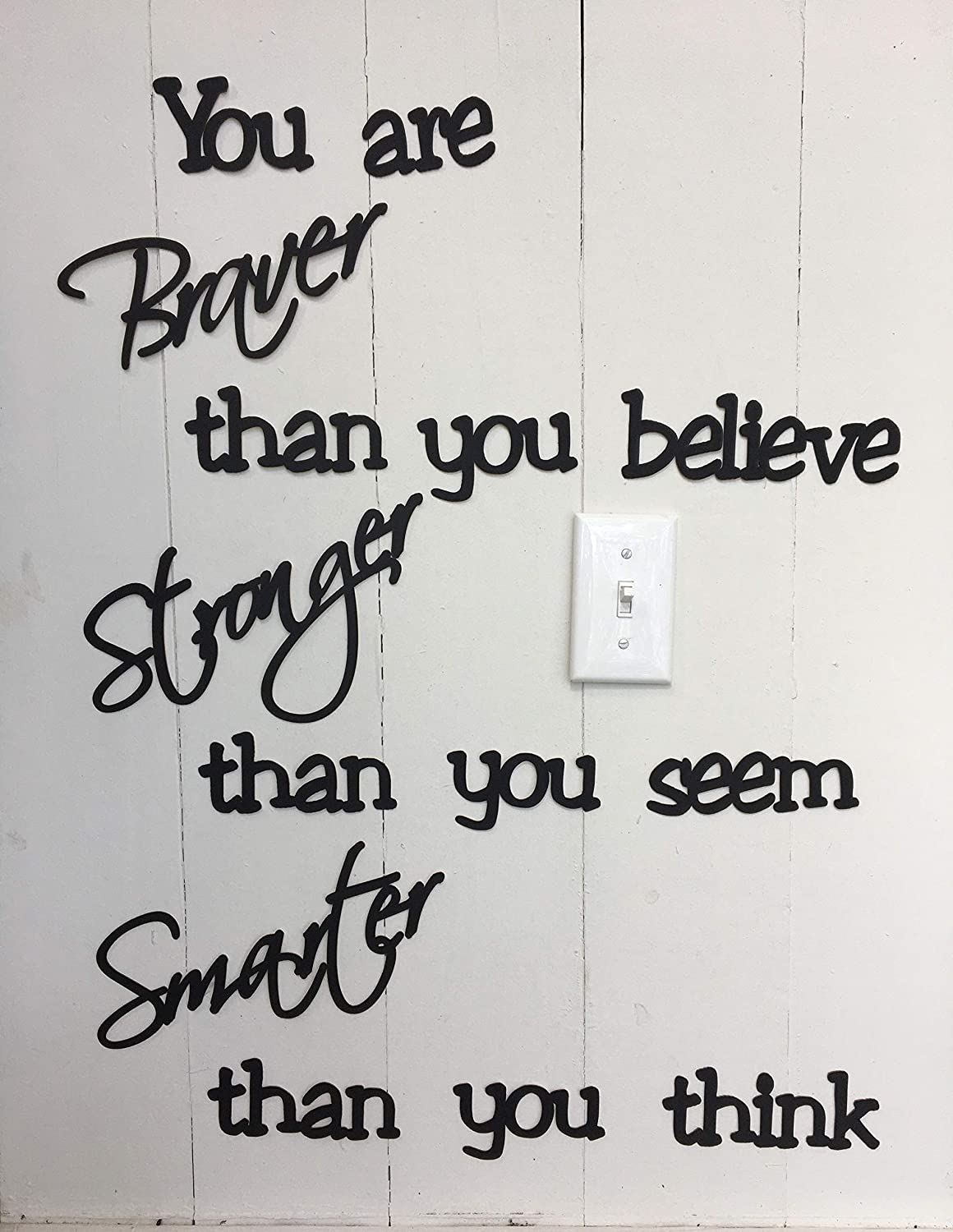 You are Braver than you believe, 10 minute install, Wall Quotes sayings for Family Home Friends Not a Vinyl Decal Removable using Sticky Putty Paintable reusable Art Wall Décor wedding Gift