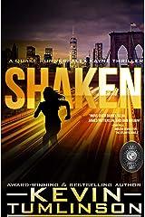 Shaken (Quake Runner: Alex Kayne Book 1) Kindle Edition