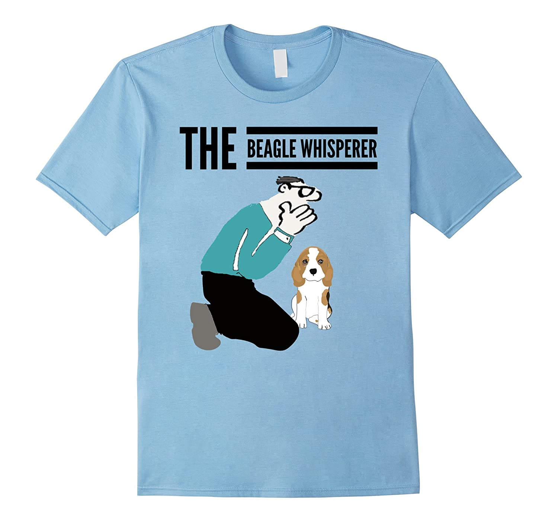 Beagle Whisperer T-Shirt Funny For Beagle Lovers-PL