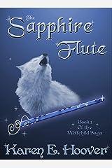 The Sapphire Flute (The Wolfchild Saga Book 1)