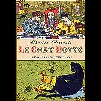 Le Maître chat ou le Chat botté (illustré) (French Edition)
