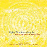 Eighty Trips Around Sun: Music By & for