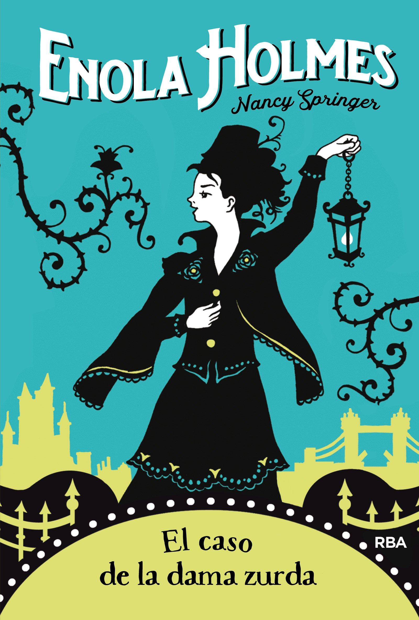 El caso de la dama zurda e. Holmes 2 FICCION JUVENIL: Amazon.es: NANCY SPRINGER , ANGELA ESTELLER GARCÍA: Libros