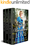 Tales of Unexpected Love: A Historical Regency Romance Collection