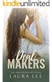 Deal Makers: A Brother's Best Friend Romantic Comedy (Dealing With Love Book 3)