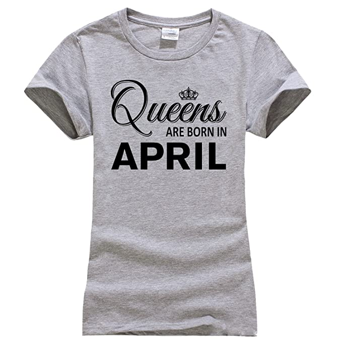 ff7746974a4 Women s Queens are Born in April Round Neck Short Sleeve Cotton Printed  Birthday T Shirt Small