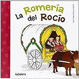 La Romería Del Rocío (Tradiciones)