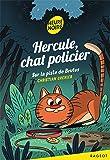 Hercule Chat Policier : Sur la piste de Brutus