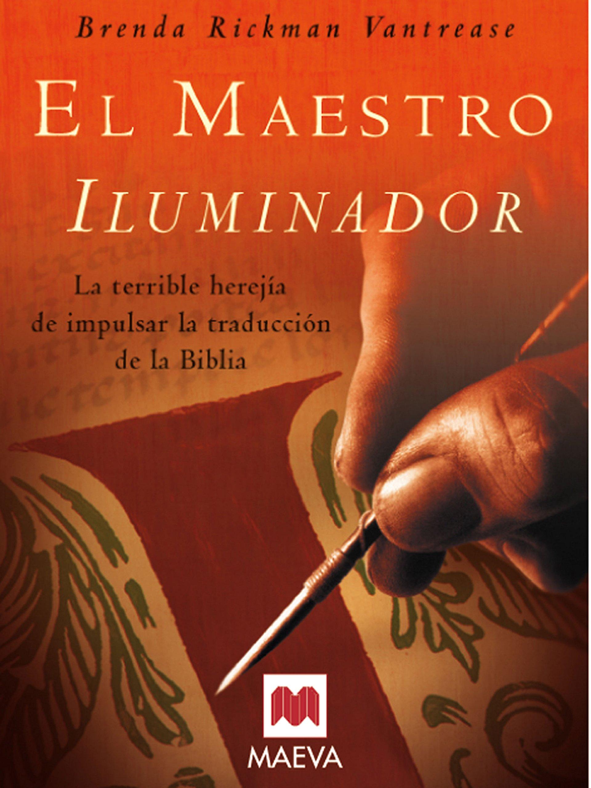 El Maestro Iluminador/the Illuminating Teacher (Nueva Historia) (Spanish  Edition): Brenda Rickman Vantrease: 9788496231405: Amazon.com: Books