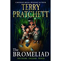 The Bromeliad: Truckers, Diggers, Wings: The Collection