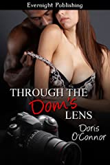 Through the Dom's Lens Kindle Edition