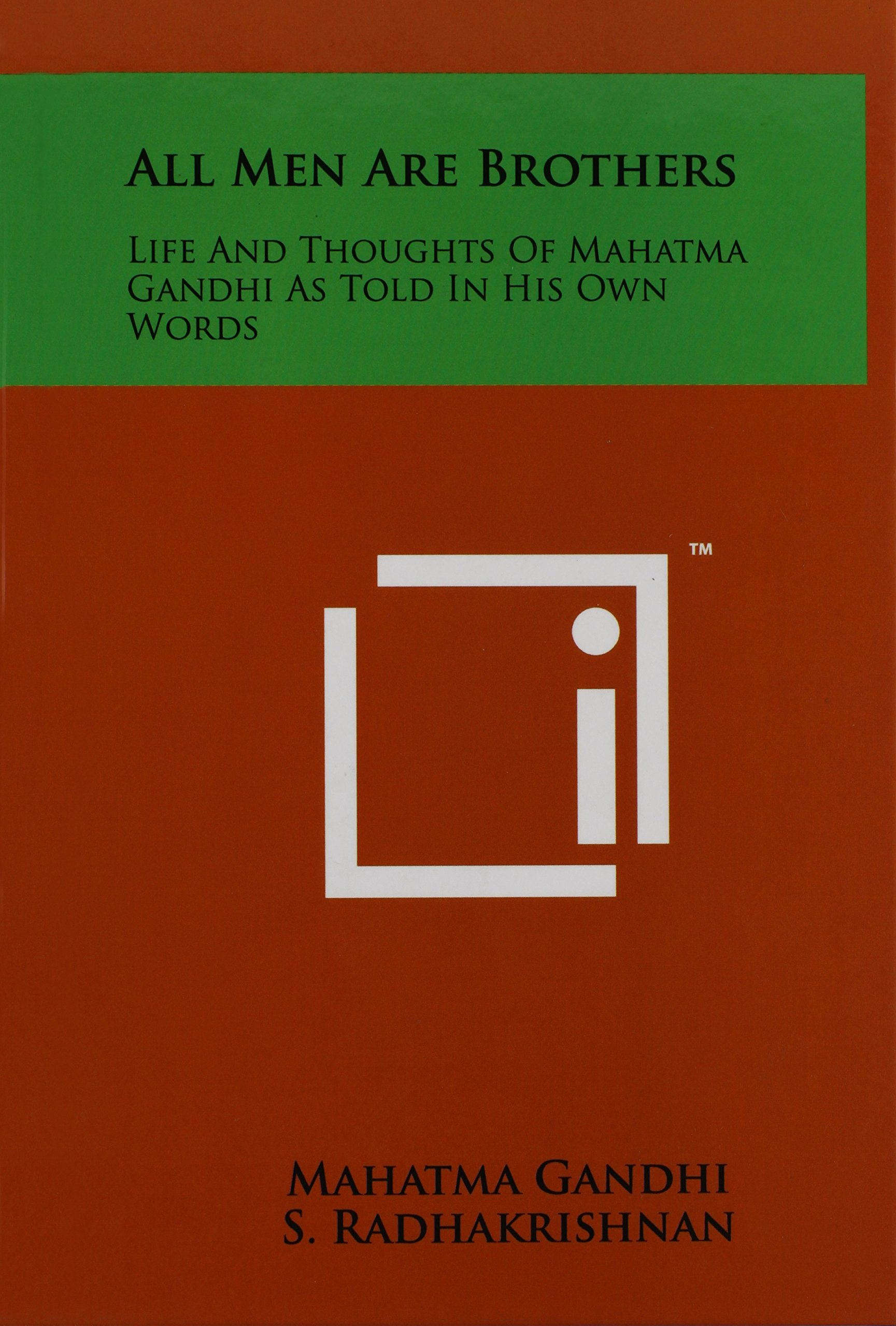 Download All Men Are Brothers: Life And Thoughts Of Mahatma Gandhi As Told In His Own Words PDF
