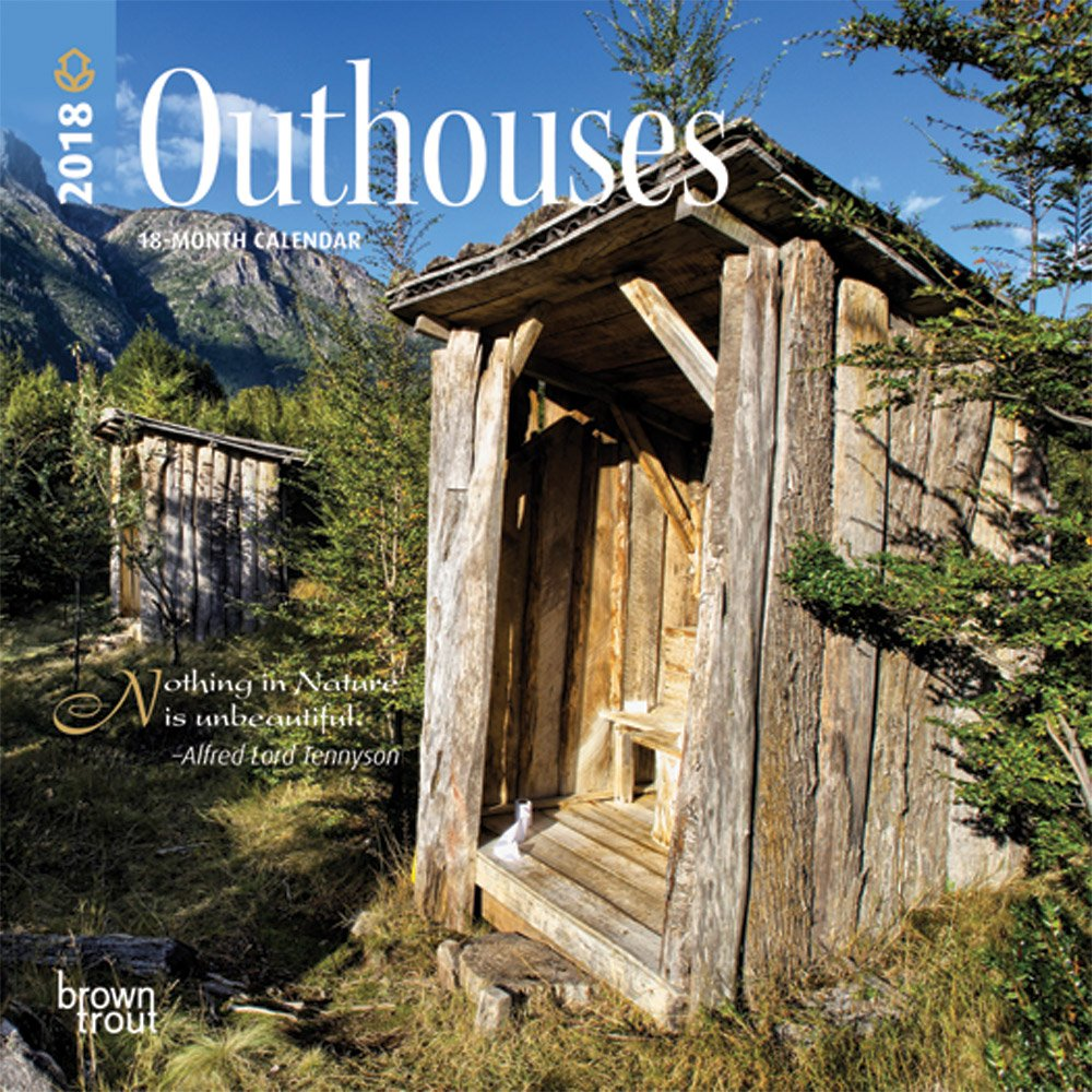 Read Online Outhouses 2018 7 x 7 Inch Monthly Mini Wall Calendar, Toilet Latrine Bog Humor (English, French and Spanish Edition) ebook
