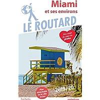 Guide du Routard Miami 2019/20
