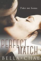 The Perfect Match: A New Adult Erotic Romance (Inseparable Book 2) Kindle Edition