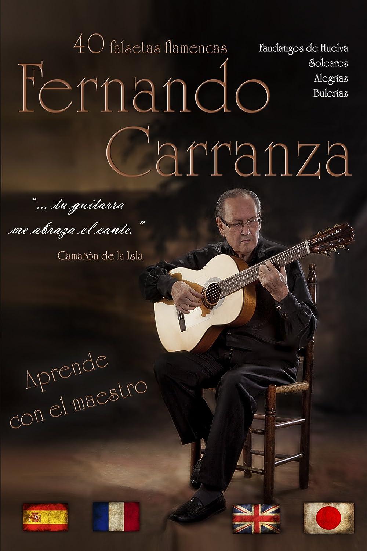 40 Falsetas Flamencas de Fernando Carranza: Amazon.es: Fernando ...