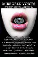 Mirrored Voices: Emerging Poets Anthology Kindle Edition
