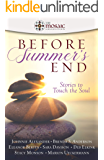 Before Summer's End (The Mosaic Collection): Stories to Touch the Soul