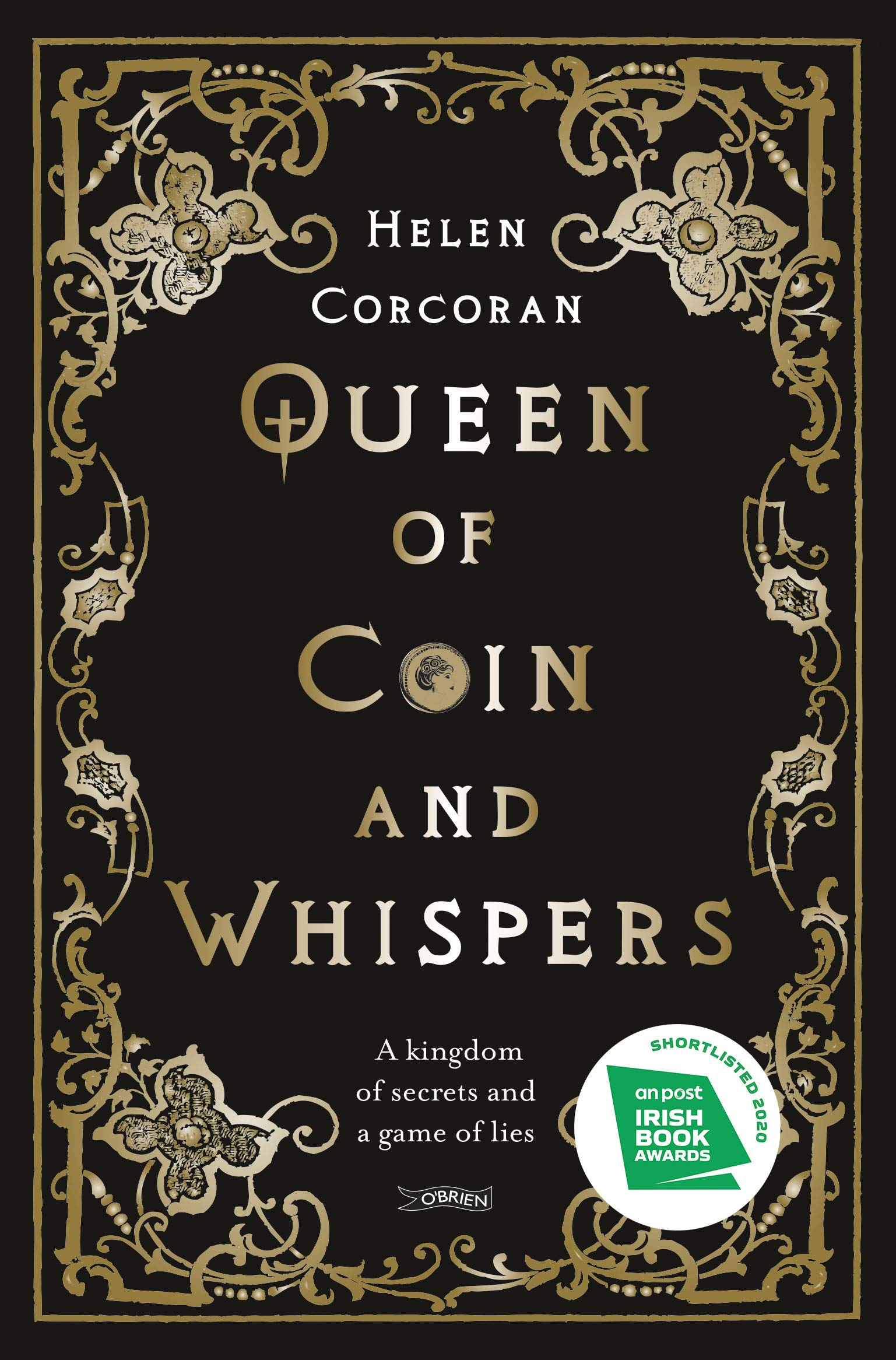 Amazon.com: Queen of Coin and Whispers: A kingdom of secrets and a game of  lies: 9781788491181: Corcoran, Helen: Books