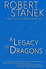 A Legacy of Dragons (Book #2 in the Guardians of the Dragon Realms) Kindle Edition