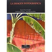 La imagen fotográfica (Bellas Artes)