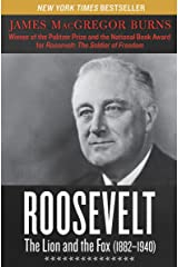 Roosevelt: The Lion and the Fox (1882–1940) Kindle Edition
