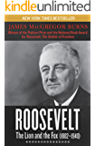 Roosevelt: The Lion and the Fox (1882–1940)