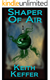 Shaper of Air (The Shapers Book 2)